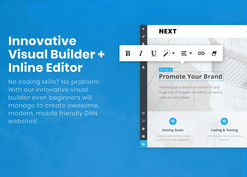 Innovative Visual Builder and Inline editor.